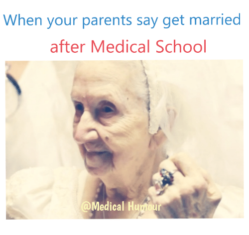 when-your-parents-say-get-married-after-medical-school-medical-5421406